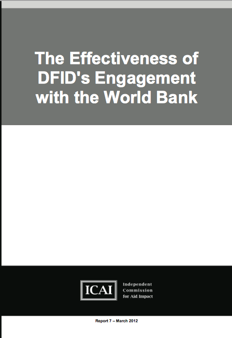 The Effectiveness of DFIDs engagement with the World Bank report front page