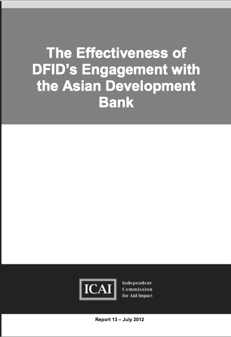The Effectiveness of DFIDs engagement with the Asia Development Bank report front page