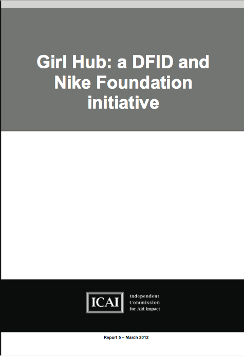 Girl Hub A DFID and Nike Foundation Initiative report front page