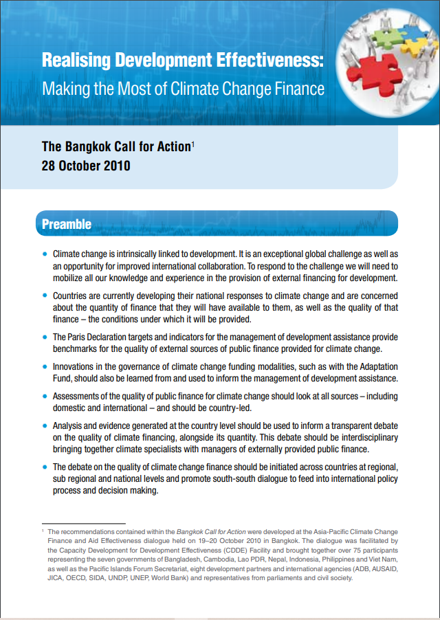 Realising Development Effectiveness: Making the Most of Climate Change Finance The Bangkok Call for Action